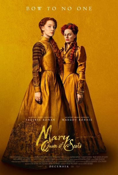 Golden Mary Queen of Scots Poster with both actors. 'Bow to No One'